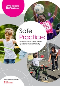 2020 Safe Practice: in Physical Education, School Sport and Physical Activity (PESSPA)